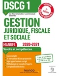 Jean-Michel Do Carmo Silva et Laurent Grosclaude - Gestion juridique, fiscale et sociale DSCG 1 - Manuel.