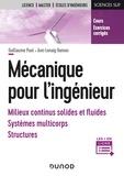 Guillaume Puel et Ann-lenaig Hamon - Mécanique pour l'ingénieur - Milieux continus solides et fluides, système multicorps, structures.