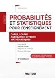 Grégoire Dupont - Probabilités et statistiques pour l'enseignement - CAPES/CAPLP - Agrégation interne - Mathématiques - Nouveaux programmes - Algorythmes en Python.