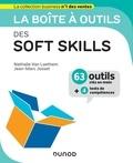 Nathalie Van Laethem et Jean-Marc Josset - La boîte à outils des soft skills - 63 outils clés en mains + 4 tests de compétences.