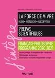 France Farago et Étienne Akamatsu - La force de vivre - Prépas scientifiques - Français-Philosophie - Programme 2020-2021.