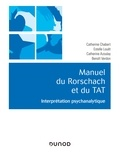Catherine Chabert et Catherine Azoulay - Manuel du Rorschach et du TAT - Interprétation psychanalytique.