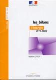 Ministère Economie et Finances - Bilans de l'énergie 1970-2003.