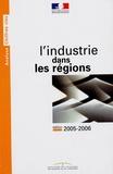 Ministère de l'Industrie - L'industrie dans les régions.