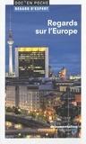 Michel Foucher et Etienne François - Regards sur l'Europe.