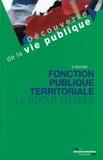 La Documentation Française - Fonction publique territoriale - Le statut en bref.