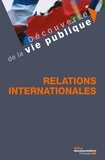 La Documentation Française et Manon-Nour Tannous - Les relations internationales.