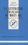 Dominique Boutet et Armand Strubel - La littérature française du Moyen Age.