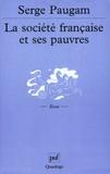 Serge Paugam - La société française et ses pauvres - L'expérience du revenu minimum d'insertion.
