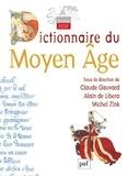 Michel Zink et Alain de Libera - Dictionnaire du Moyen Age.