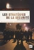 Luc Rudolph et Christophe Soullez - Les stratégies de la sécurité 2002-2007 - Avec 150 propositions pour aller plus loin.
