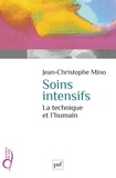Jean-Christophe Mino - Soins intensifs - La technique et l'humain.