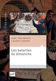 Les batailles du dimanche : l'extension du travail dominical et ses conséquences sociales / Jean-Yves Boulin, Laurent Lesnard   Boulin, Jean-Yves
