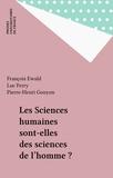 François Ewald et  Collectif - Les sciences humaines sont-elles des sciences de l'homme ?.