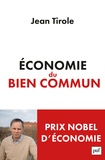 Economie du bien commun / Jean Tirole | Tirole, Jean (1953-....). Auteur