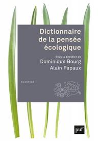 Dominique Bourg et Alain Papaux - Dictionnaire de la pensée écologique.