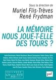 La mémoire nous joue-t-elle des tours ? / Colloque GYPSY XVII, [8-9 décembre 2017, Centre universitaire des Saints-Pères, Paris] | Flis-Trèves, Muriel (Directeur de publication)