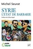 Michel Seurat - Syrie - L'Etat de barbarie.