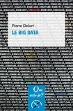 Le big data / Pierre Delort   Delort, Pierre (19..-....). Auteur
