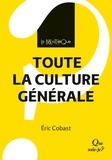 Eric Cobast - Toute la culture générale.