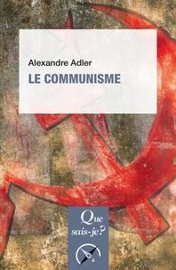 Alexandre Adler - Le communisme.