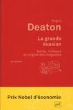 Angus Deaton - La grande évasion - Santé, richesse et origine des inégalités.