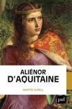 Martin Aurell - Aliénor d'Aquitaine.