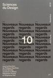 Philippe Gauthier et Annie Gentès - Sciences du design N° 10, novembre 2019 : Nouveaux regards.