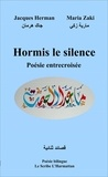 Jacques Herman et Maria Zaki - Hormis le silence.