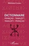 Mokrane Chemim - Dictionnaire français-tamazirt et tamazirt-français.