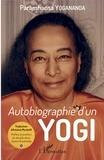 Paramhansa Yogananda - Autobiographie d'un yogi.