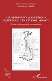 """Edouard Maury de Lapeyrouse et Martine de Lajudie - """"Le Pérou n'est pas le Pérou"""" - Expérience d'un Cévenol, 1851-1877."""