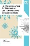 Pierluigi Basso Fossali et Marion Colas-Blaise - MEI N° 47, avril 2019 : La communication à l'épreuve du geste numérique.