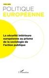 XXX - La sécurité intérieure européenne au prisme de la sociologie de l'action publique - 65.