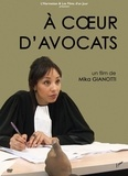 Mika Gianotti - A coeur d'avocats.