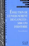 Claude Germain - Evolution de l'enseignement des langues - 5000 ans d'histoire.
