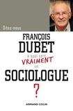 François Dubet - A quoi sert vraiment un sociologue ?.