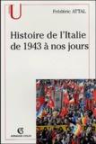 Frédéric Attal - Histoire de l'Italie de 1943 à nos jours.