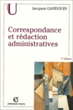 Jacques Gandouin - Correspondance et rédaction administratives.