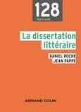 Daniel Roche et Jean Pappe - La dissertation littéraire.