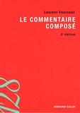 Laurent Fourcaut - Le commentaire composé.