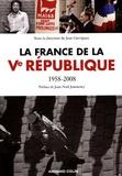 La France de la Ve république : 1958-2008 / Jean Garrigues, Jean-Jacques Becker | Garrigues, Jean (1959-....)