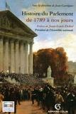 Histoire du Parlement : De 1789 à nos jours / Jean Garrigues, Eric Anceau, Jacques-Olivier Boudon | Garrigues, Jean (1959-....)