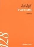 Carole Tardif et Bruno Gepner - L'autisme.