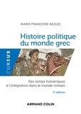 Marie-Françoise Baslez - Histoire politique du monde grec antique.