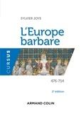 Sylvie Joye - L'Europe barbare - 476-714.