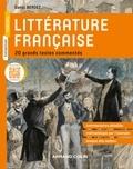 Daniel Bergez - Littérature française - 20 grands textes commentés.
