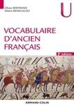 Olivier Bertrand et Silvère Menegaldo - Vocabulaire d'ancien français - Fichrs à l'usage des concours.