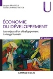 Jacques Brasseul et Cécile Lavrard-Meyer - Economie du développement - 4e éd - Les enjeux d'un développement à visage humain.