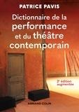 Patrice Pavis - Dictionnaire de la performance et du théâtre contemporain.
